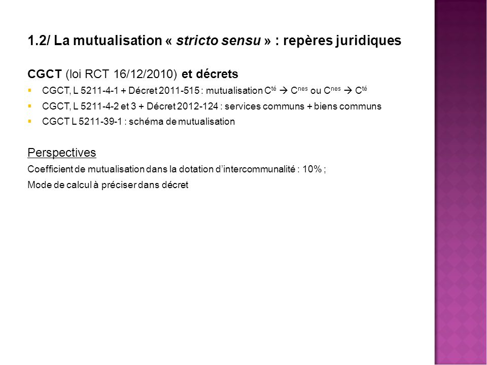 1.2/ La mutualisation « stricto sensu » : repères juridiques