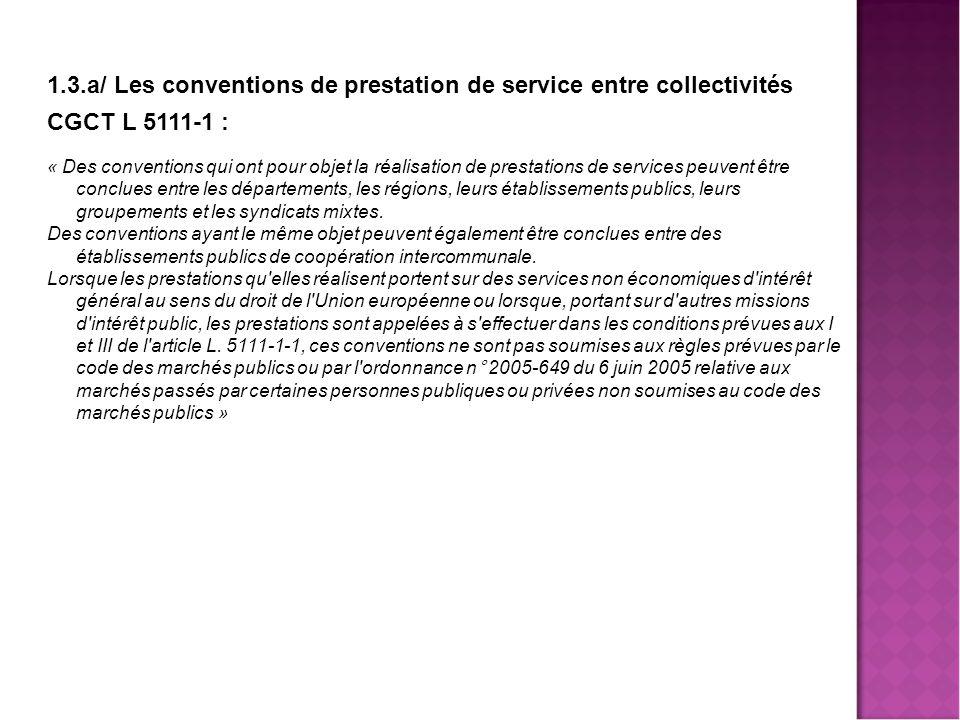 1.3.a/ Les conventions de prestation de service entre collectivités
