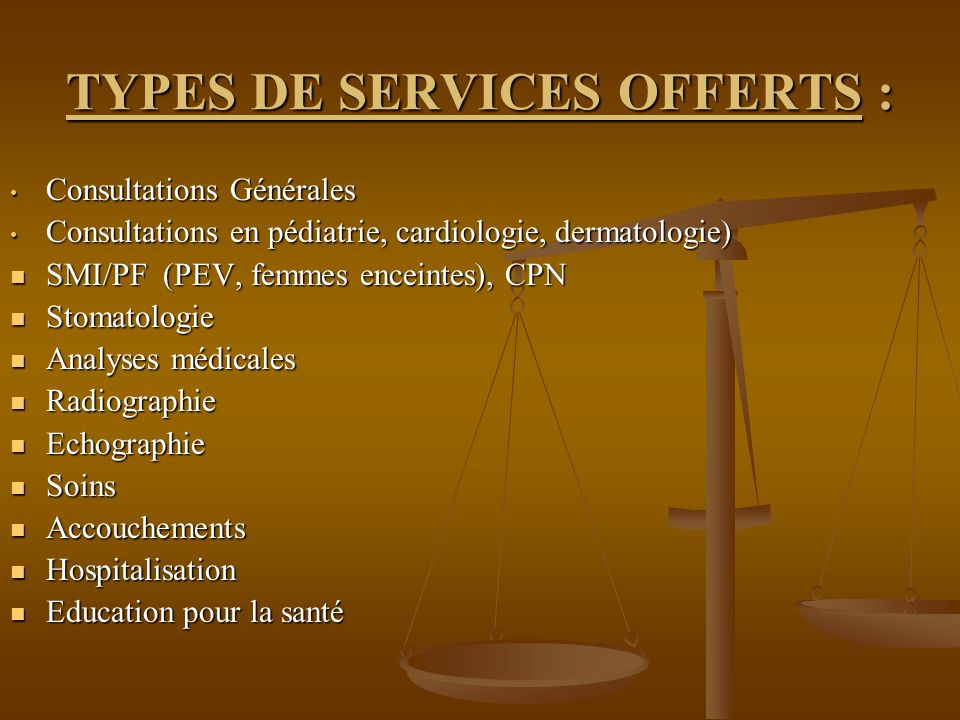 TYPES DE SERVICES OFFERTS :
