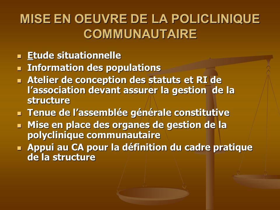 MISE EN OEUVRE DE LA POLICLINIQUE COMMUNAUTAIRE