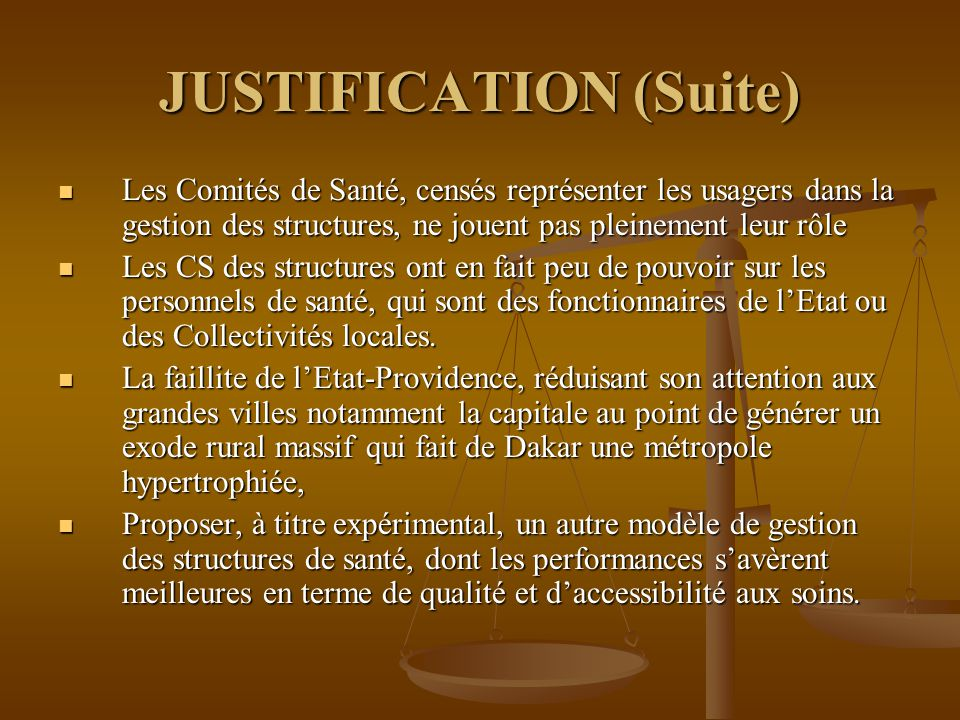 JUSTIFICATION (Suite)