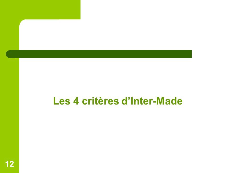 Les 4 critères d'Inter-Made