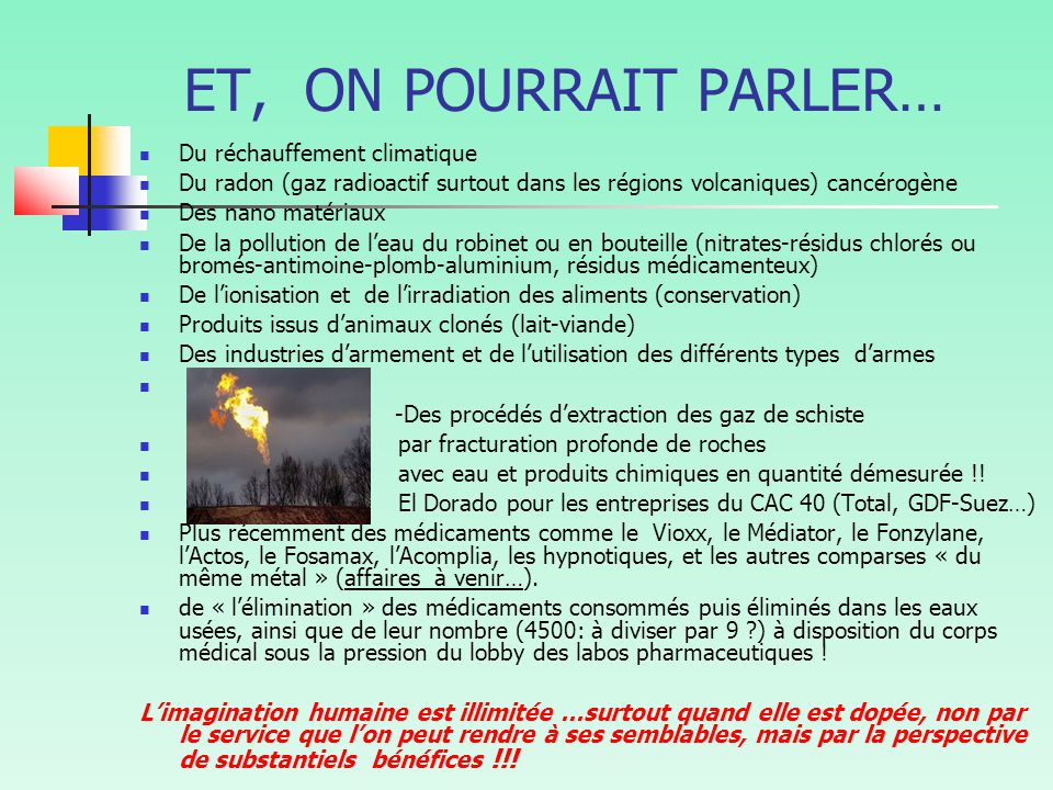 ET, ON POURRAIT PARLER… Du réchauffement climatique