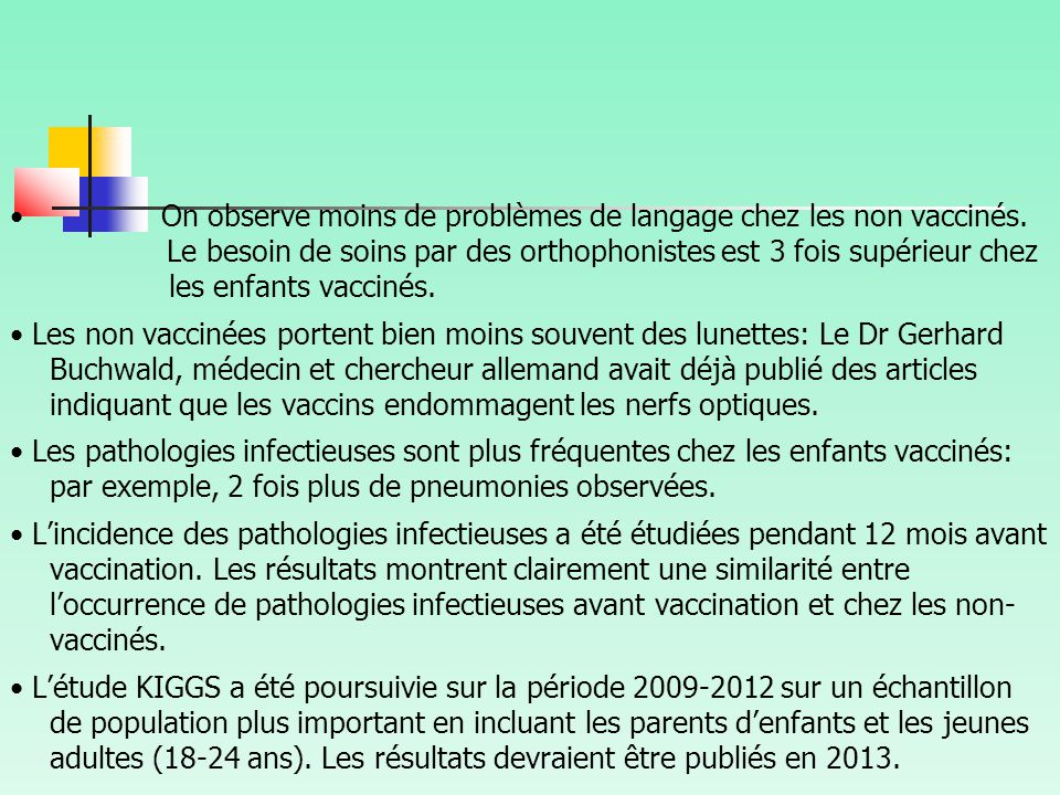 • On observe moins de problèmes de langage chez les non vaccinés