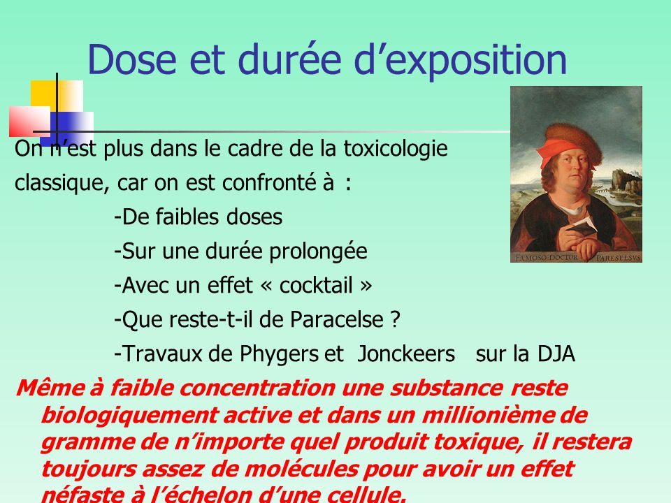 Dose et durée d'exposition
