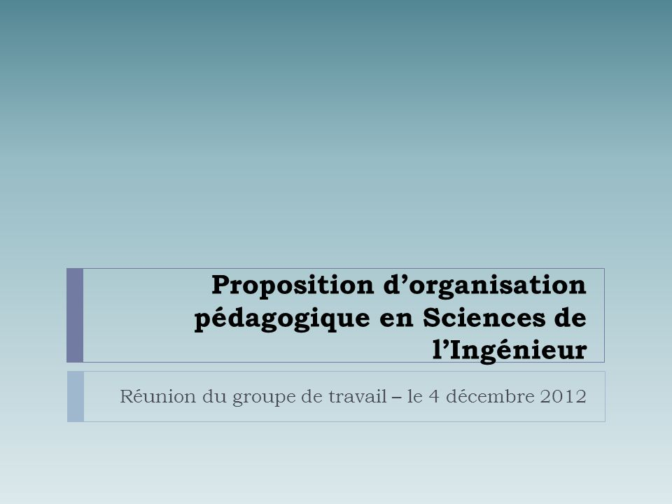 Proposition d'organisation pédagogique en Sciences de l'Ingénieur