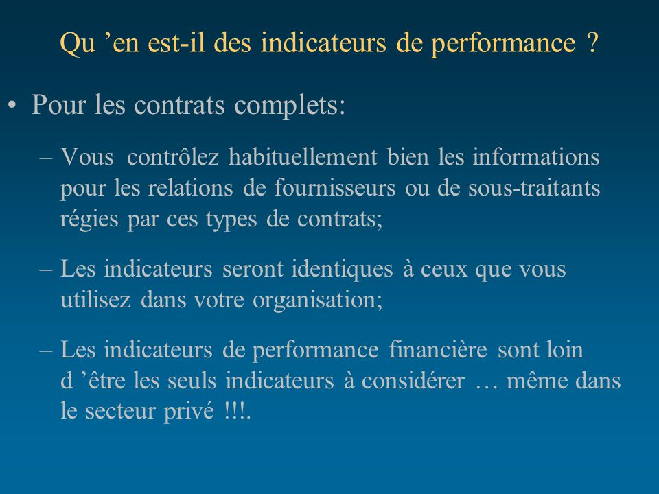 Qu 'en est-il des indicateurs de performance