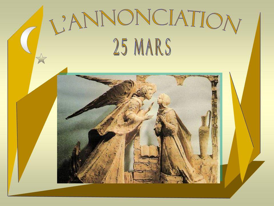L ANNONCIATION 25 mars