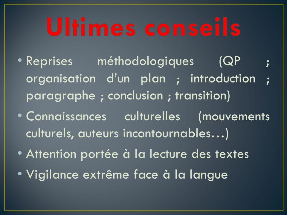 Ultimes conseils Reprises méthodologiques (QP ; organisation d'un plan ; introduction ; paragraphe ; conclusion ; transition)