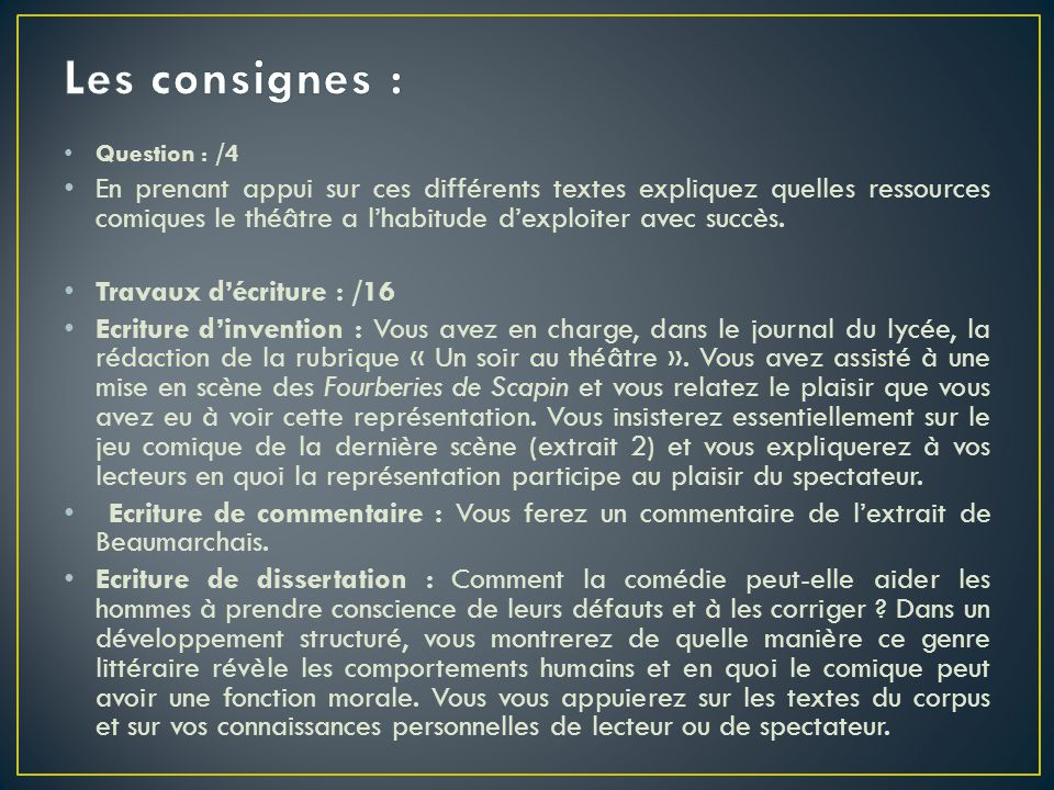 Les consignes : Question : /4.