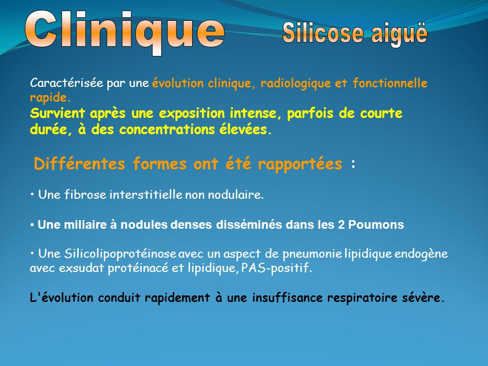 Clinique Silicose aiguë