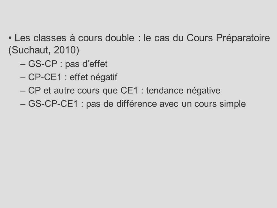 Les classes à cours double : le cas du Cours Préparatoire (Suchaut, 2010)