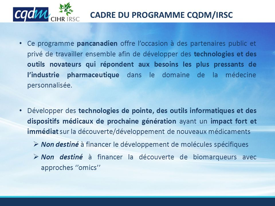 CADRE DU PROGRAMME CQDM/IRSC