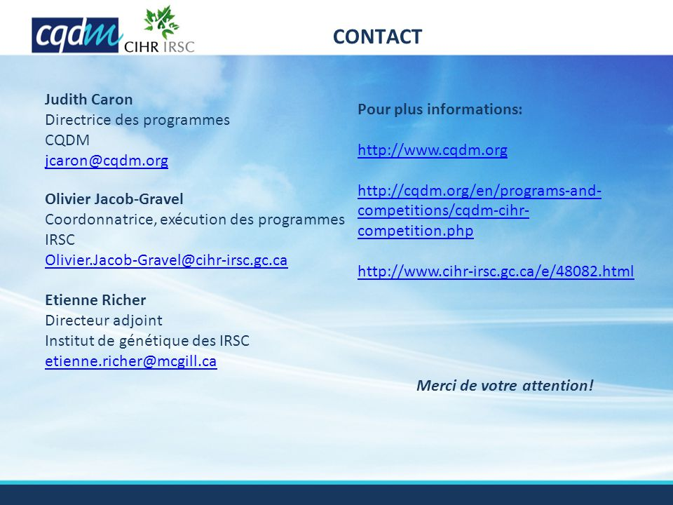 Contact Judith Caron Directrice des programmes CQDM jcaron@cqdm.org