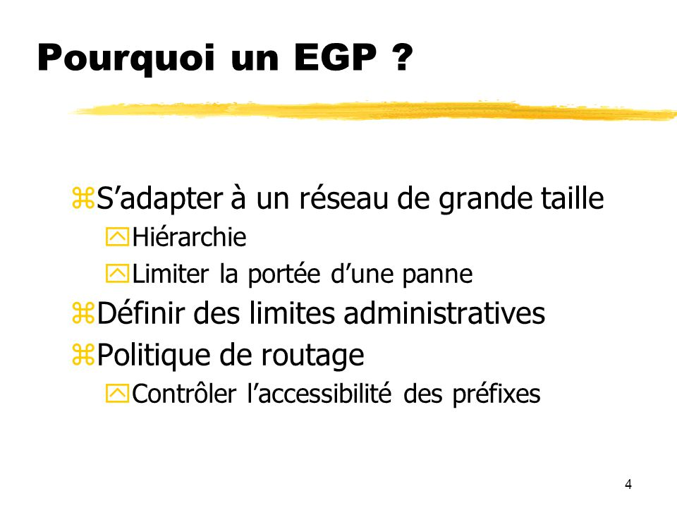 Pourquoi un EGP S'adapter à un réseau de grande taille