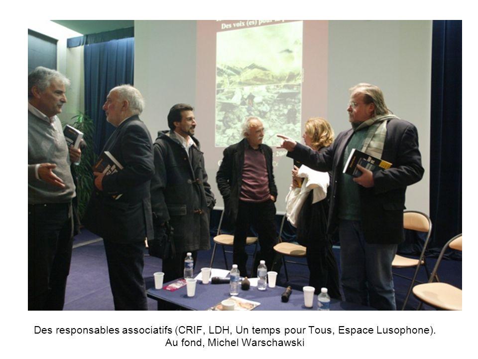 Des responsables associatifs (CRIF, LDH, Un temps pour Tous, Espace Lusophone).