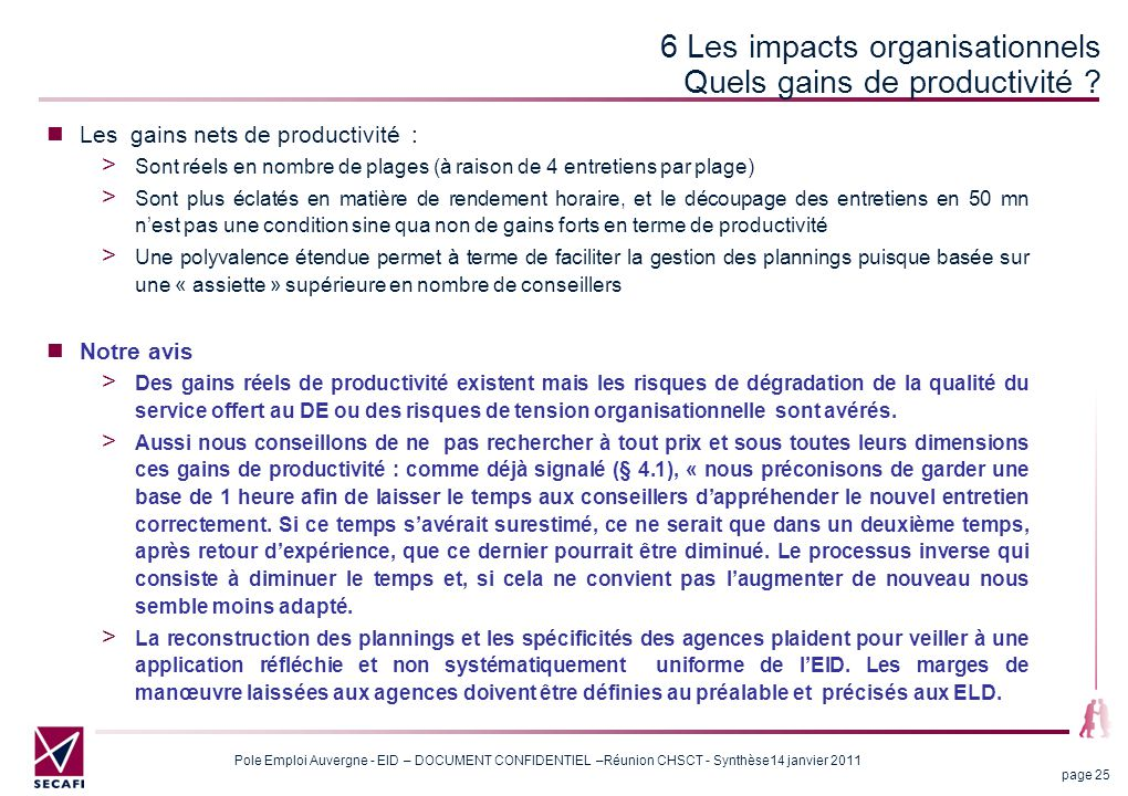 6 Les impacts organisationnels Quels gains de productivité