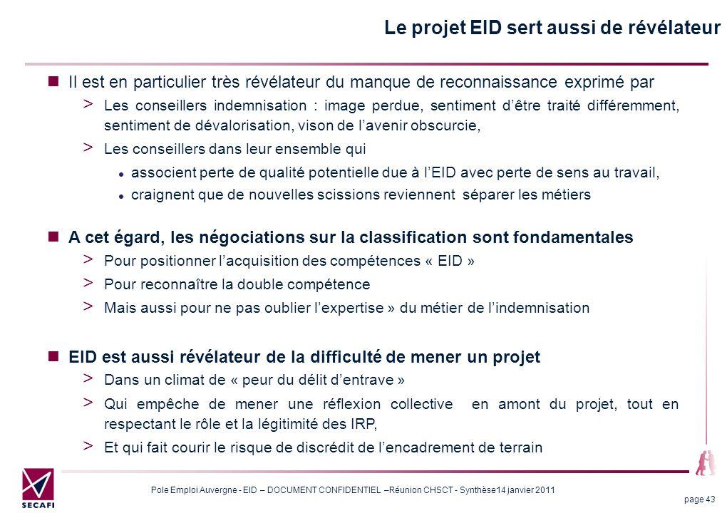 Le projet EID sert aussi de révélateur