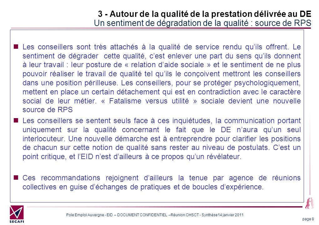 3 - Autour de la qualité de la prestation délivrée au DE Un sentiment de dégradation de la qualité : source de RPS