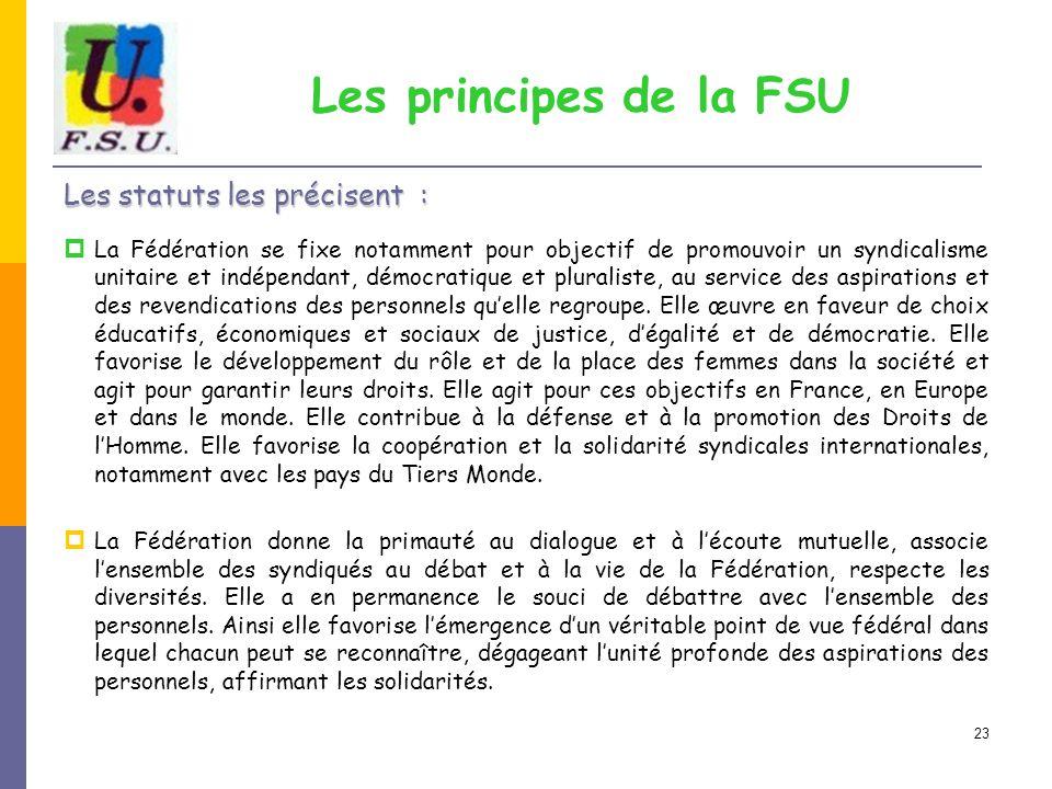 Les principes de la FSU Les statuts les précisent :