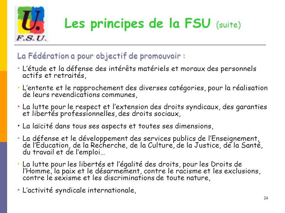 Les principes de la FSU (suite)