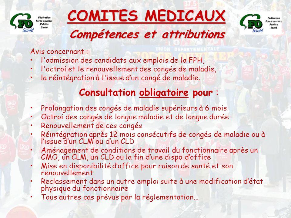 COMITES MEDICAUX Compétences et attributions