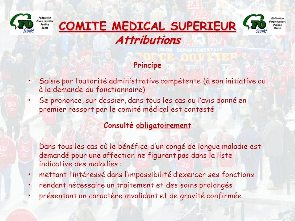 COMITE MEDICAL SUPERIEUR Attributions Consulté obligatoirement