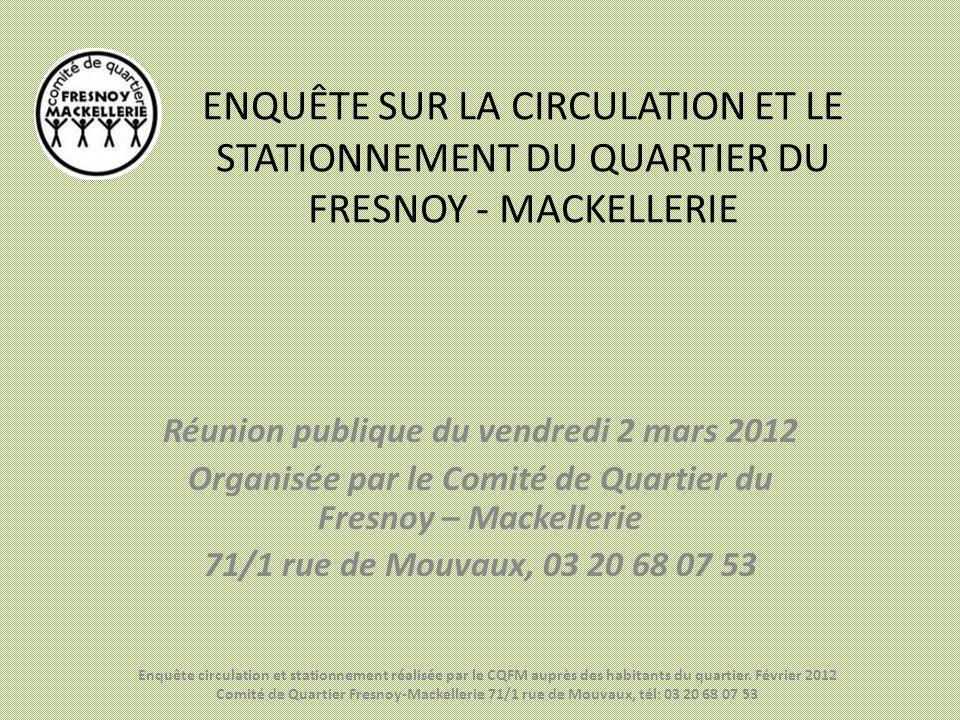 ENQUÊTE SUR LA CIRCULATION ET LE STATIONNEMENT DU QUARTIER DU FRESNOY - MACKELLERIE
