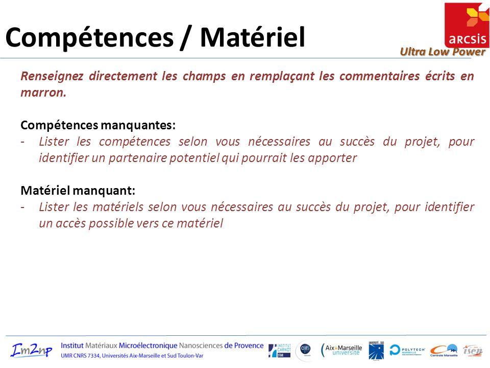 Compétences / Matériel