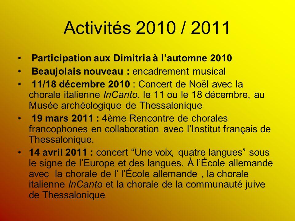 Activités 2010 / 2011 Participation aux Dimitria à l'automne 2010