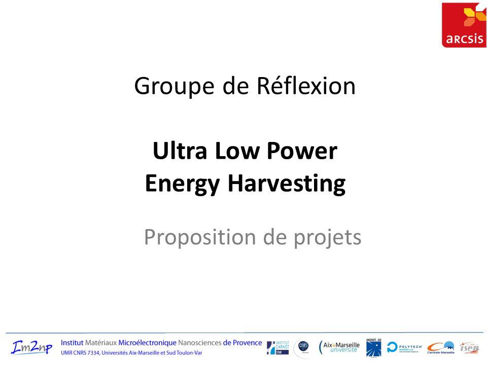 Groupe de Réflexion Ultra Low Power Energy Harvesting