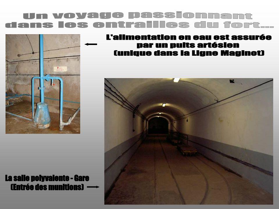dans les entrailles du fort... L alimentation en eau est assurée