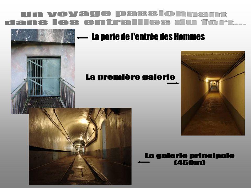 dans les entrailles du fort... La porte de l entrée des Hommes