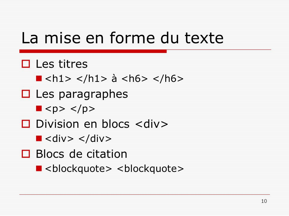 La mise en forme du texte