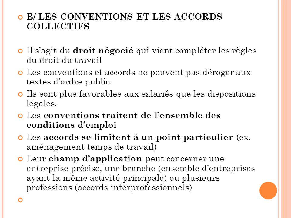 B/ LES CONVENTIONS ET LES ACCORDS COLLECTIFS