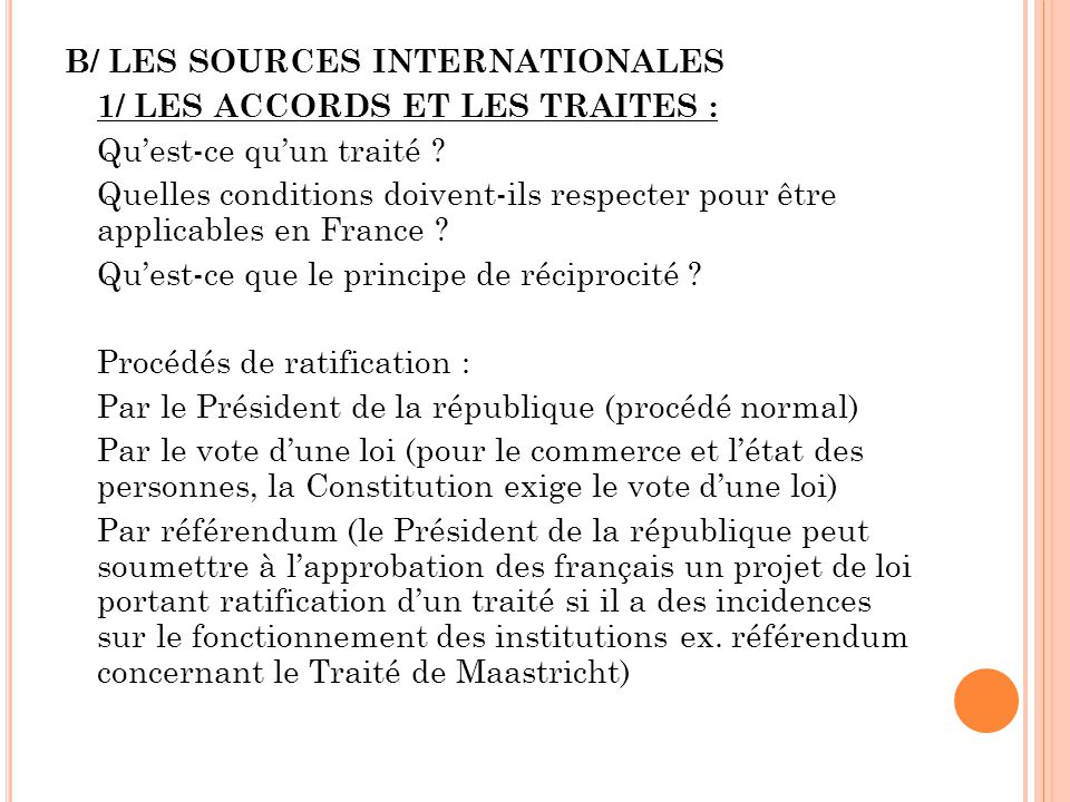 B/ LES SOURCES INTERNATIONALES