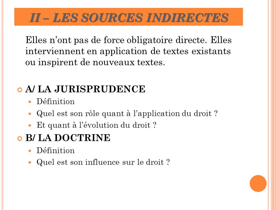 II – LES SOURCES INDIRECTES