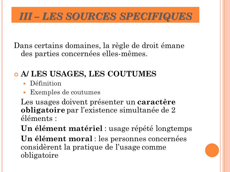 III – LES SOURCES SPECIFIQUES