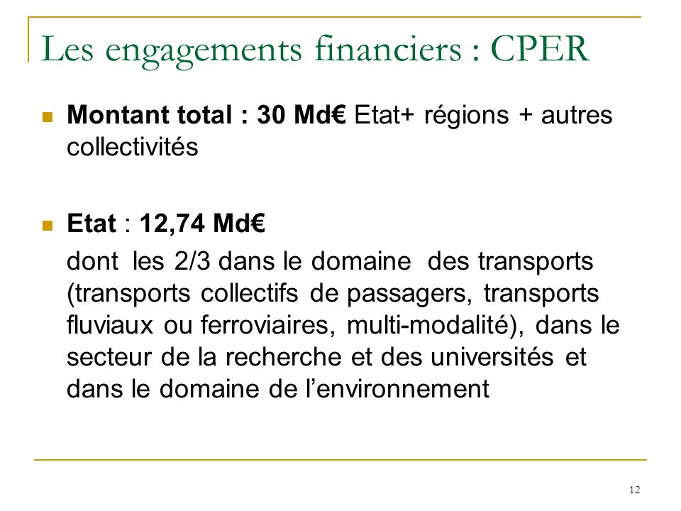 Les engagements financiers : CPER