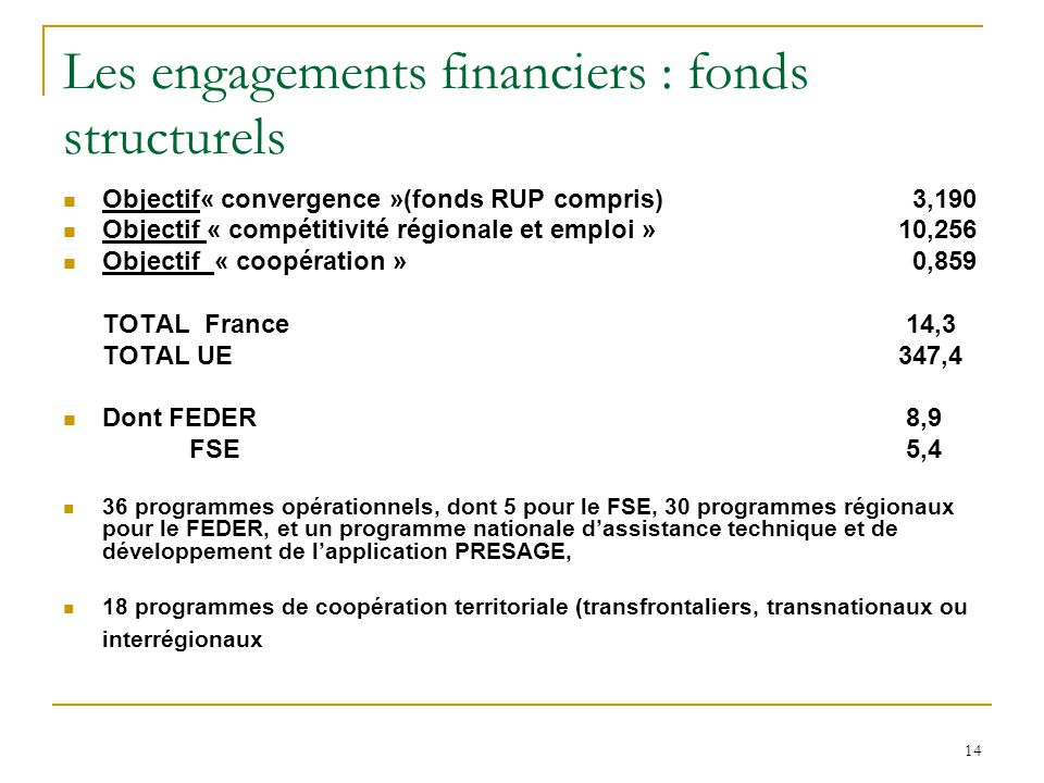 Les engagements financiers : fonds structurels