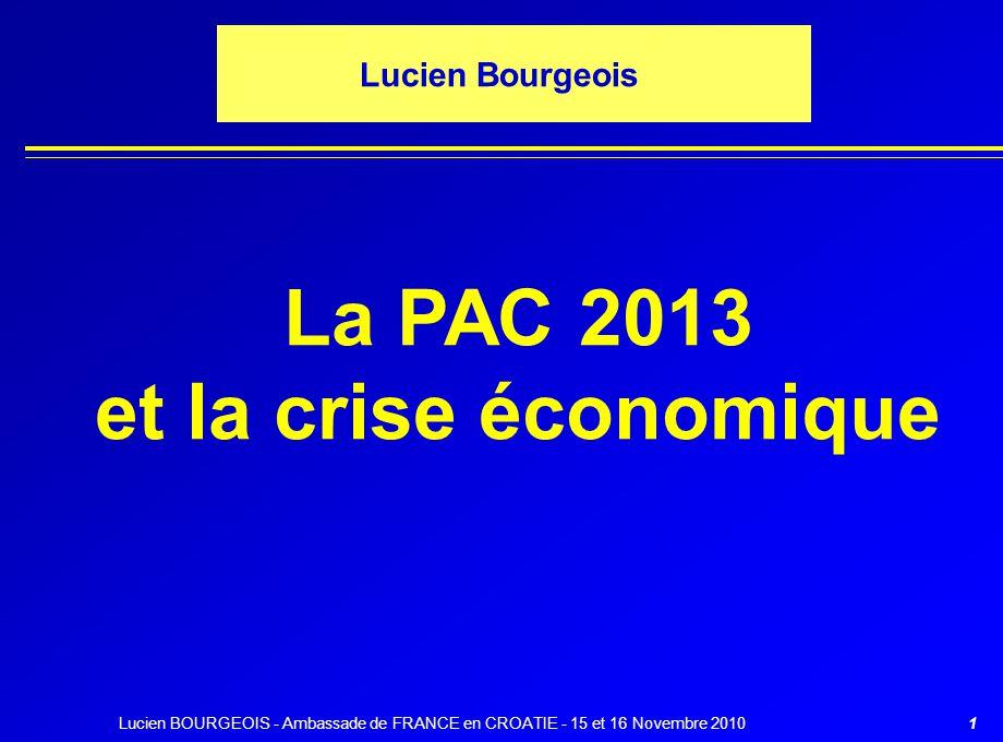 La PAC 2013 et la crise économique
