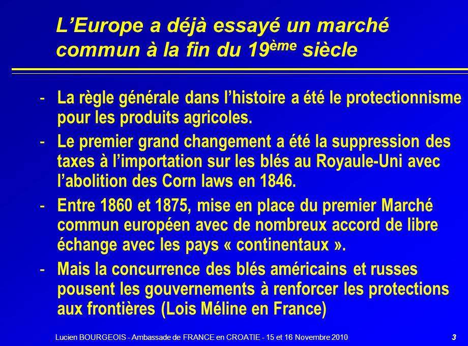 L'Europe a déjà essayé un marché commun à la fin du 19ème siècle
