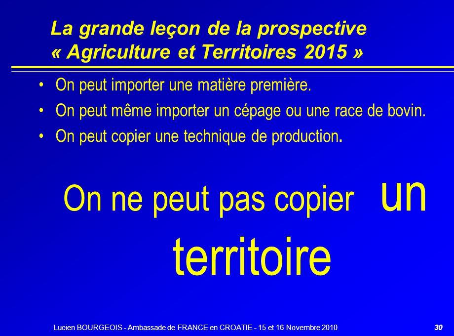 La grande leçon de la prospective « Agriculture et Territoires 2015 »