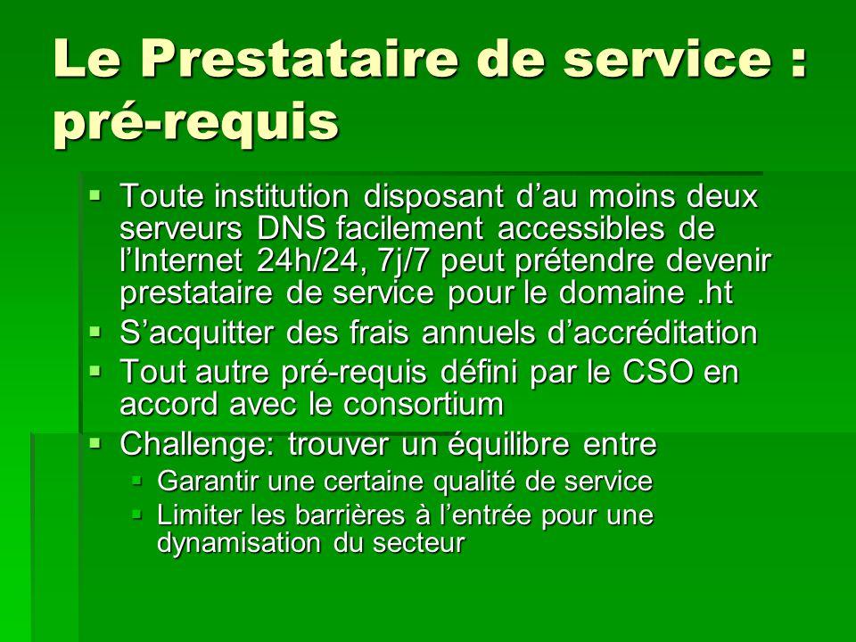 Le Prestataire de service : pré-requis