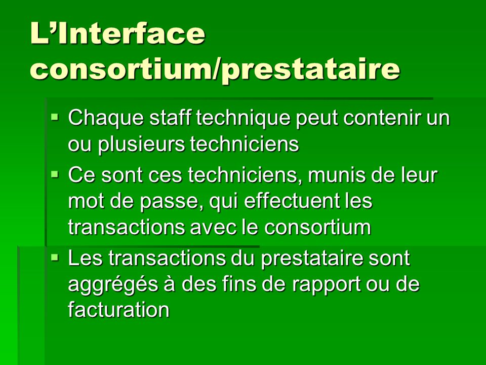 L'Interface consortium/prestataire