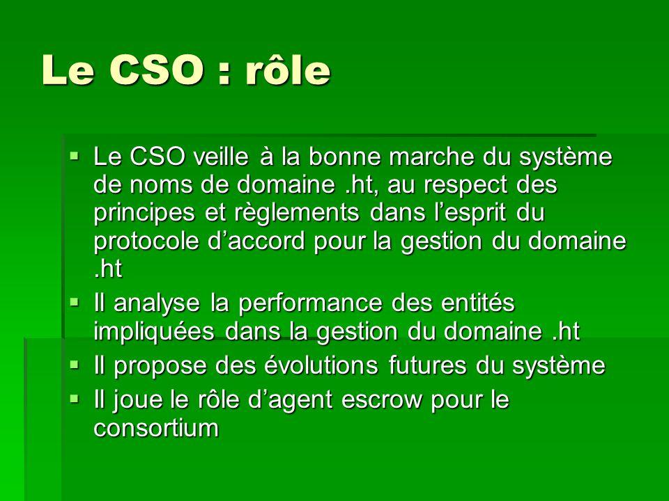 Le CSO : rôle