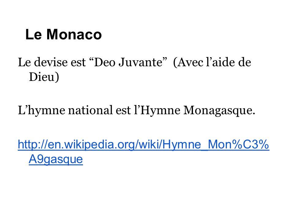 Le Monaco Le devise est Deo Juvante (Avec l'aide de Dieu)