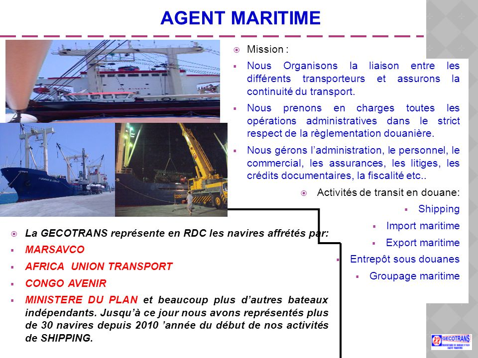 AGENT MARITIME Mission :