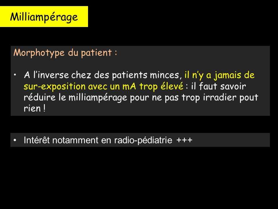 Milliampérage Morphotype du patient :