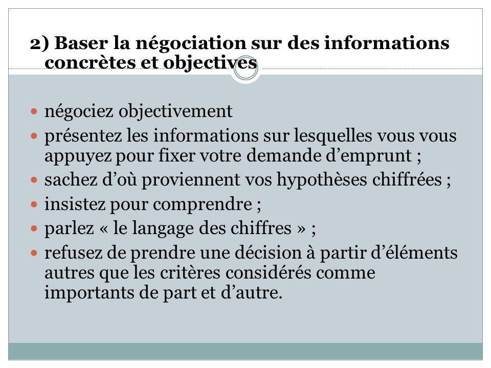 2) Baser la négociation sur des informations concrètes et objectives